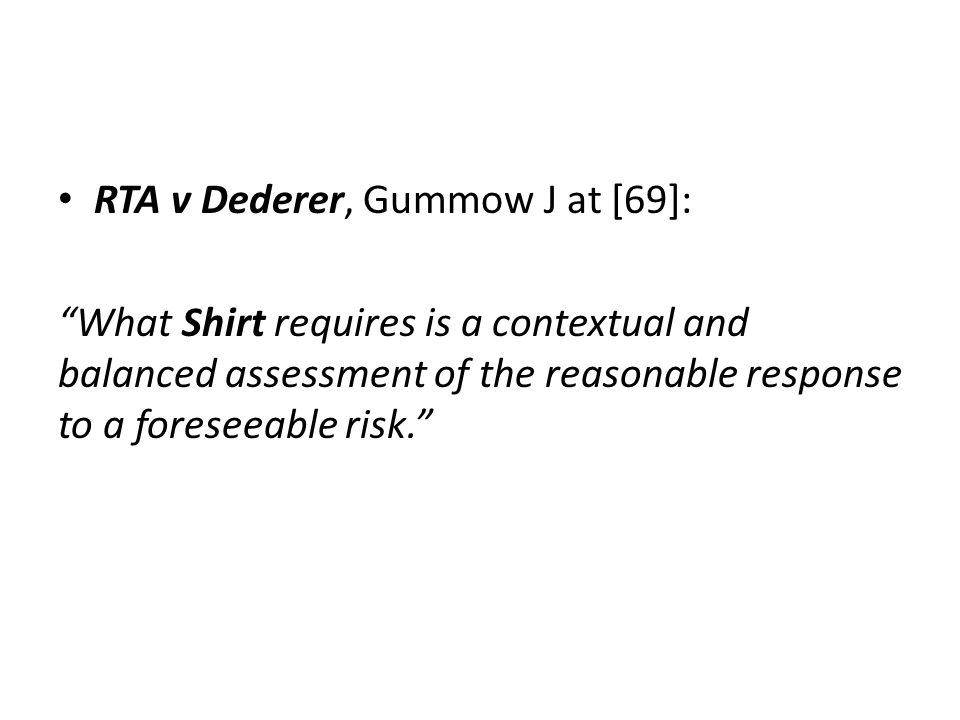 RTA v Dederer, Gummow J at [69]: